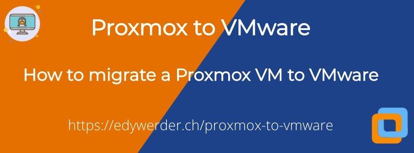 Proxmox to Vmware proxmox vmware