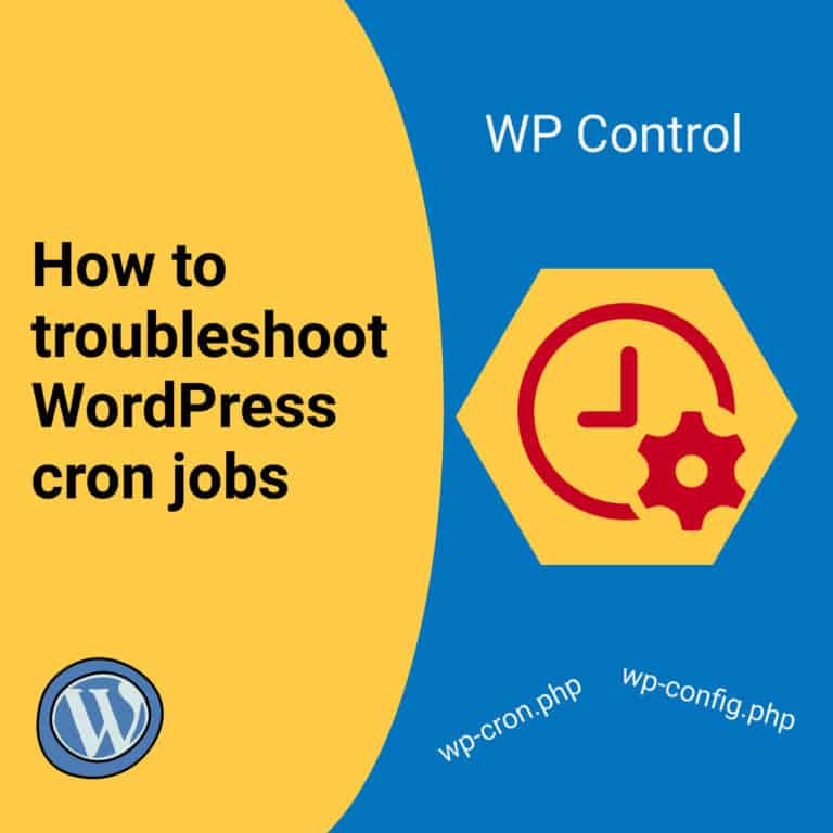 How to troubleshoot WordPress cron jobs